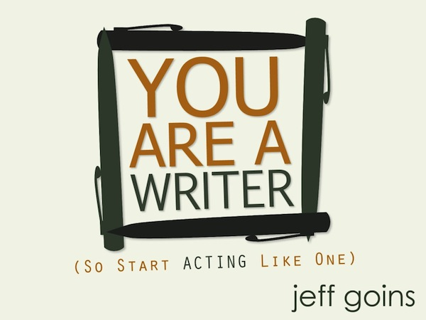 you are a writer final LANDSCAPE 1024x7681 You Are A Writer | Jeff Goins | Book Review